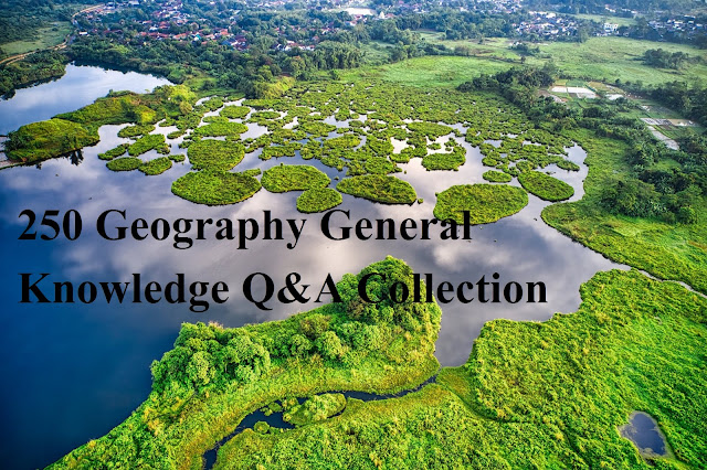 Geography GK Q&A Collection