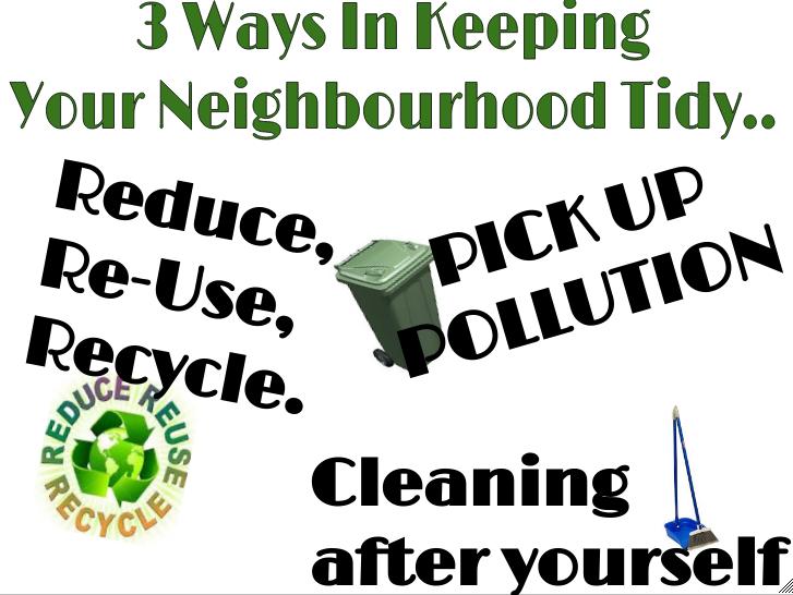 how can you keep your neighbourhood clean