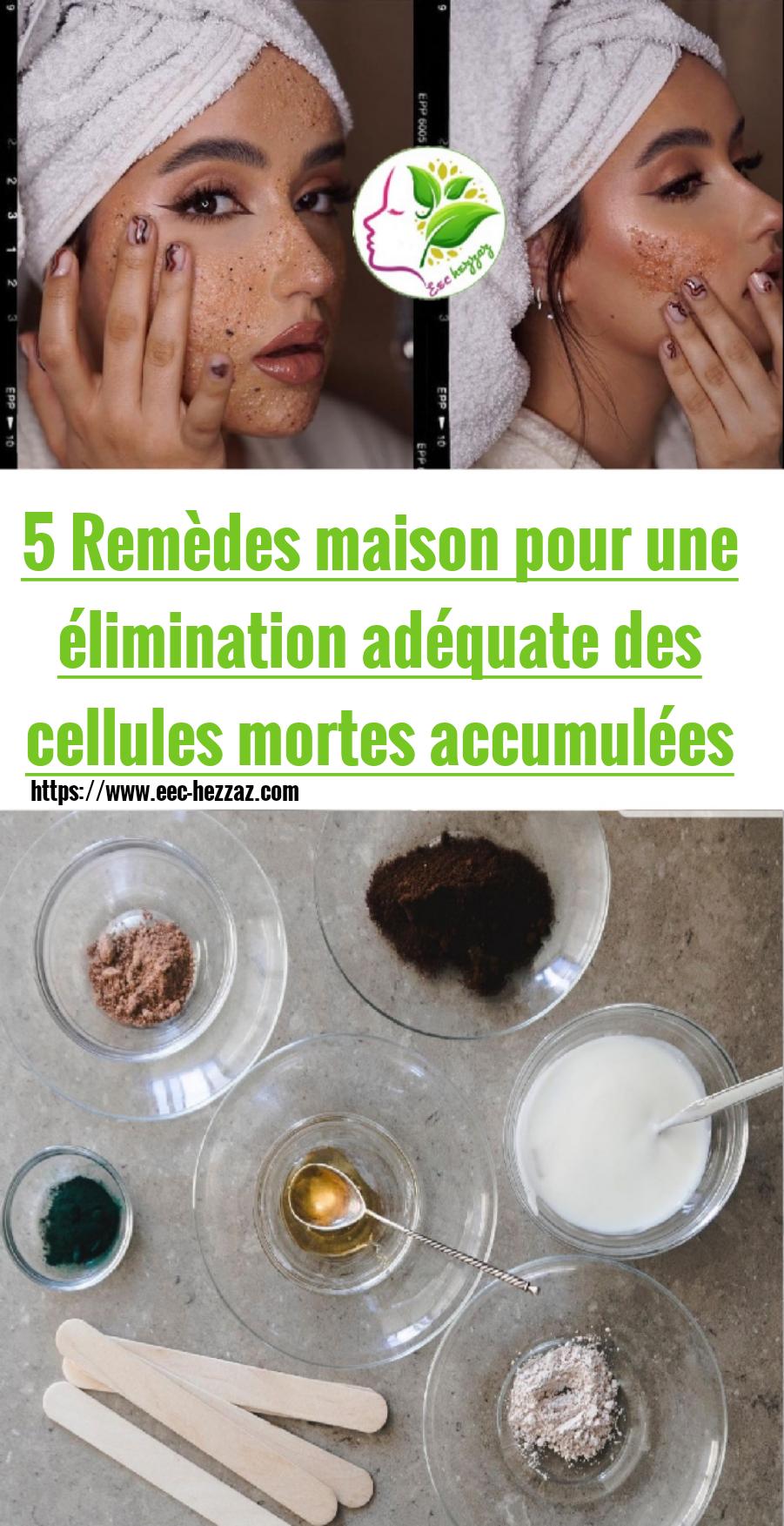 5 Remèdes maison pour une élimination adéquate des cellules mortes accumulées