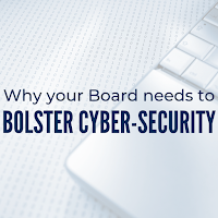 Why Your Board Needs to Bolster Their Cyber-Security Involvement