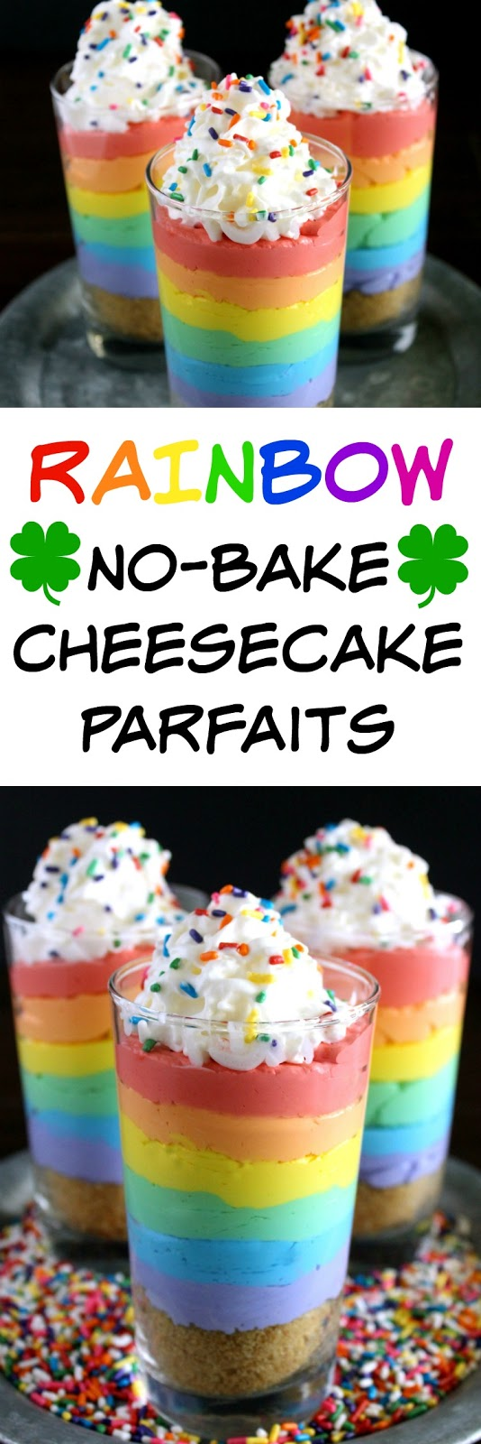 Rainbow No-Bake Cheesecake Parfaits from LoveandConfections.com