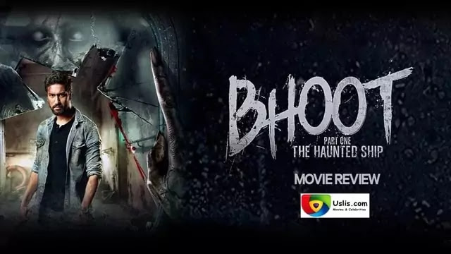 Bhoot Trailer - full Movie Review - Bollywood film – Uslis