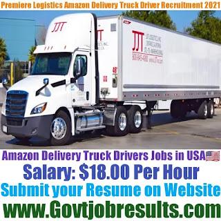 Premiere Logistics Amazon Delivery Truck Driver Recruitment 2021-22