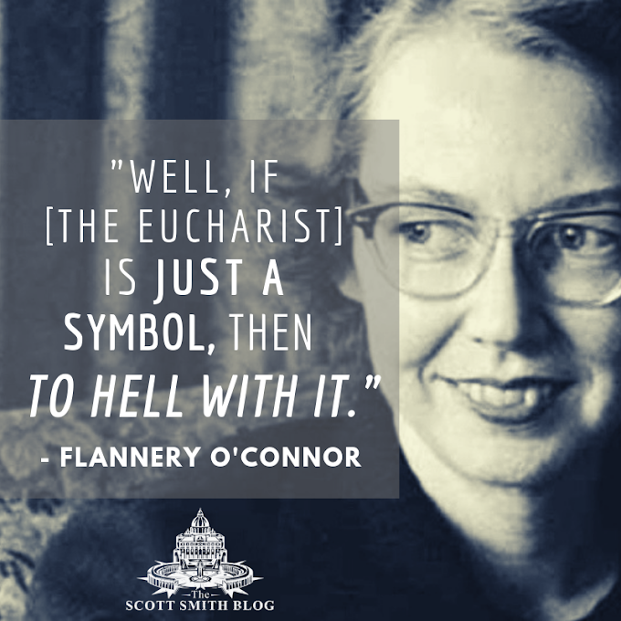 The Essential Guide to the Real Presence of Jesus in the Eucharist: Part Two - Flannery O'Connor