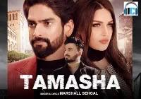 Tamasha Lyrics | Marshall Sehgal Mp3 Song Download
