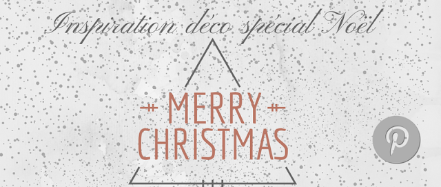 Mes inspirations déco: Noël ❤