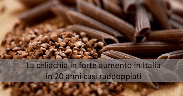La celiachia in forte aumento in Italia, in 20 anni casi raddoppiati