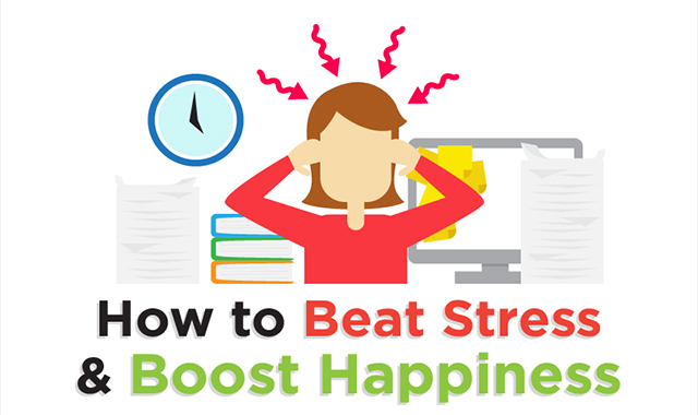 How to Beat Stress And Boost Happiness #infographic