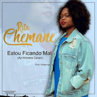 Rita Chemane - Estou Ficando Mal (Az Khinera Cover)