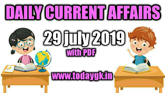 29 july 2019 current affairs