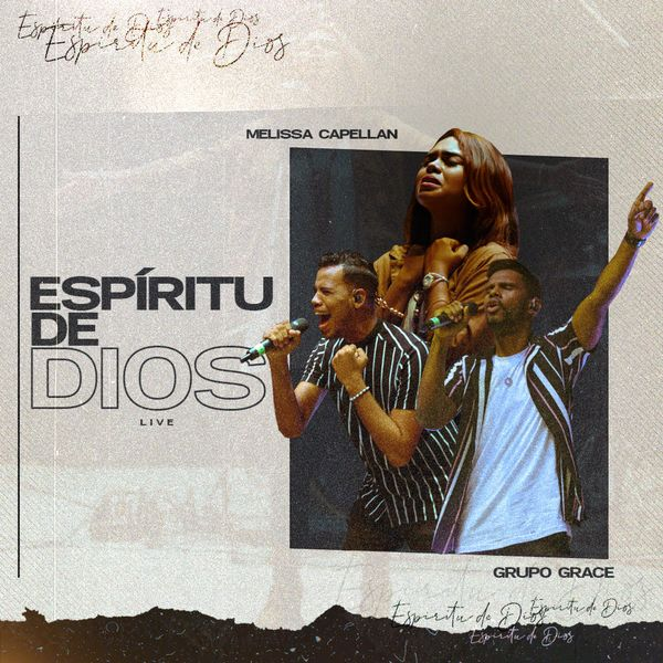 Melissa Capellan – Espíritu de Dios (Feat.Grupo Grace) [Live] (Single) 2021 (Exclusivo WC)