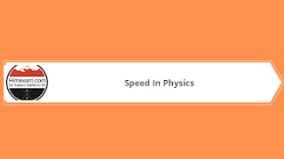 Speed In Physics