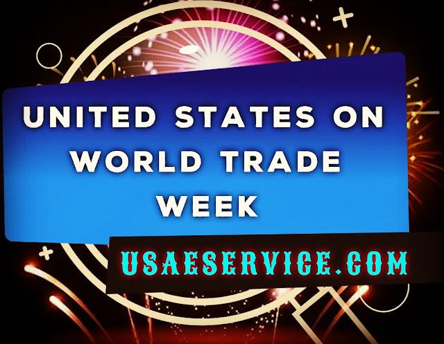World Trade Week The United States