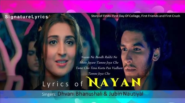 NAYAN LYRICS IN HINDI - DHVANI BHANUSHALI - JUBIN