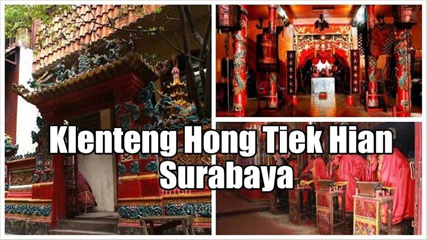 Klenteng Hong Tiek Hian Surabaya