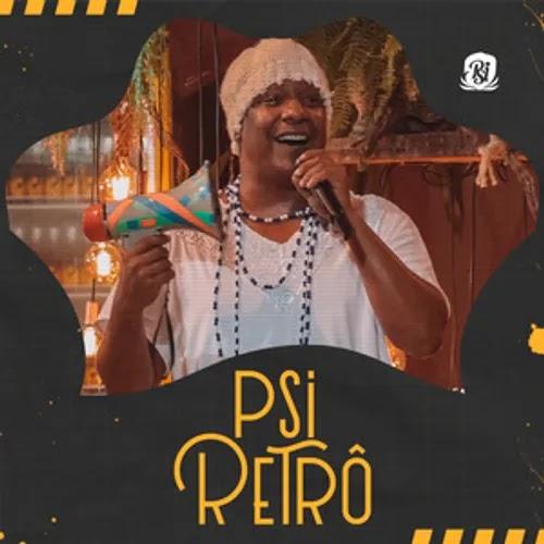 Psirico - Live do Psi #PsiRetrô - Maio - 2020