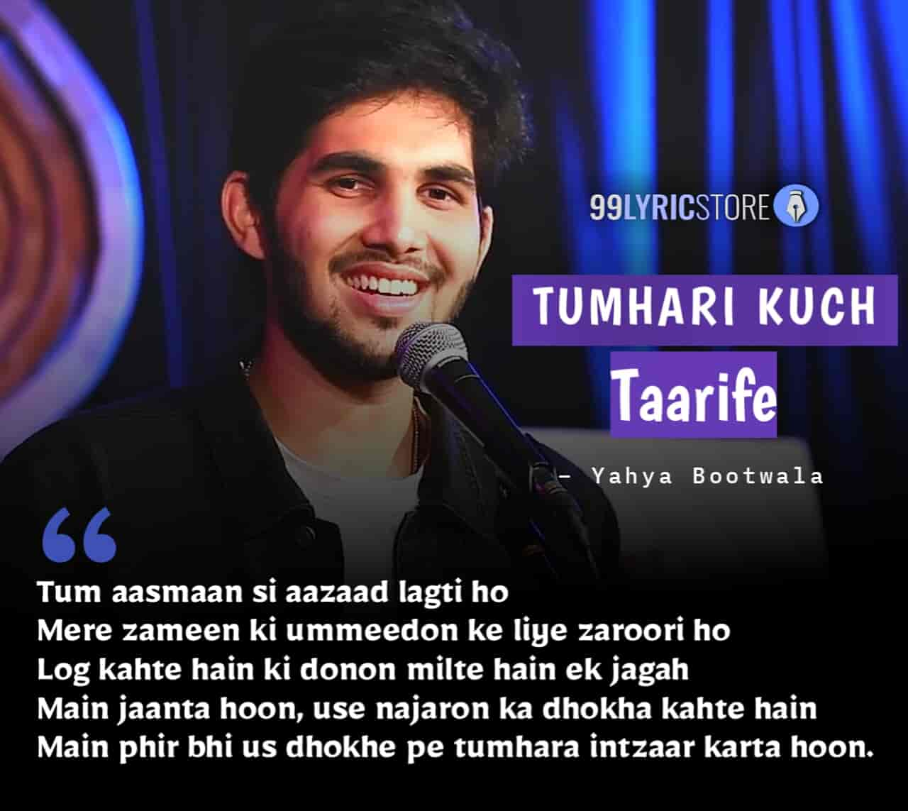 This beautiful love poetry 'Tumhari Kuch Taarife' has written and performed by very young talented poet Yahya Bootwala.
