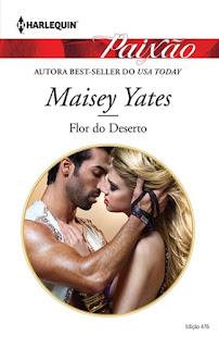 Flor do Deserto (Maisey Yates)