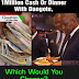 1 Million Cash or Dinner With Dangote – Which Would You Choose?