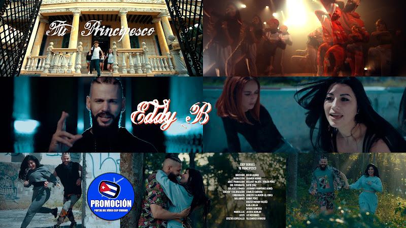 Eddy Borges - ¨ Tu Principesco¨ - Videoclip - Director: Delso Aquino. Portal Del Vídeo Clip Cubano. Música cubana. Reguetón. Cuba.