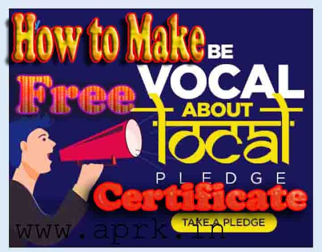 How to Make Free Government  Certificate of Be Vocal About Local in Hindi 2020
