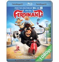OLÉ, EL VIAJE DE FERDINAND (2017) FULL 1080P HD MKV ESPAÑOL LATINO