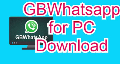 GBwhatsapp for PC Windows
