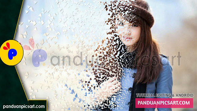 Terbaru! Cara Edit Foto Dispersion Effect di Picsart Android