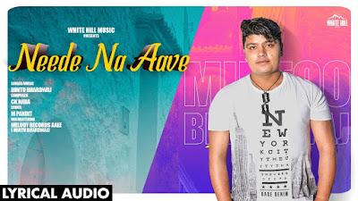 Neede Na Aave lyrics -Mintu Bhardwaj