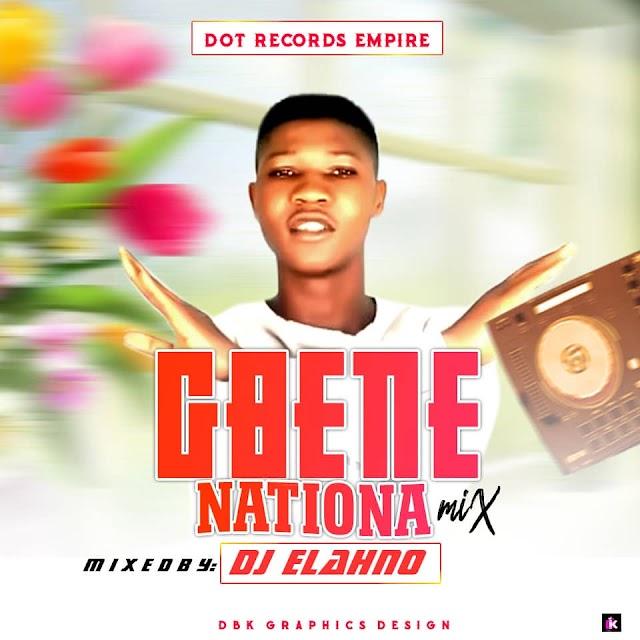 [Mixtape] Dj Elahno – Gbene Nation  Mixtape