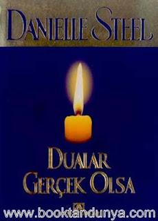 Danielle Steel - Dualar Gerçek Olsa
