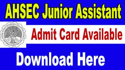 AHSEC Junior Assistant Admit Card 2018: The written test for the recruitment of 31 post of Junior Assistant in Assam Higher Secondary Education Council (AHSEC) will be held on16th September 2018. Download the AHSEC Junior Assistant Admit Card candidates' needs waiting for the official notice of Junior Assistant Exam Date released by Assam Higher Secondary Education Council.