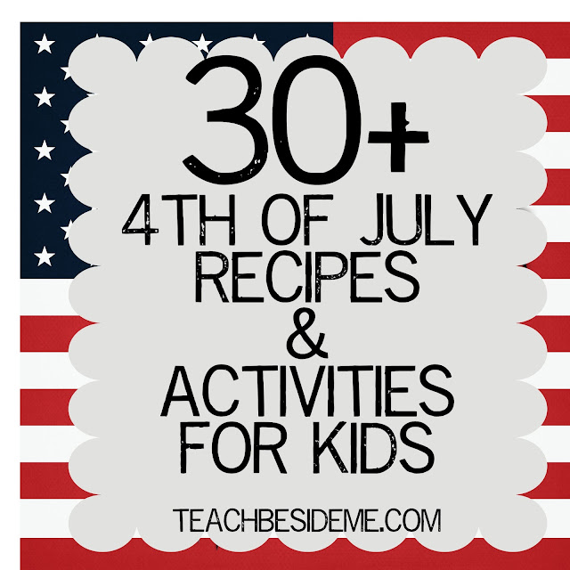 4th Of July Crafts Activities Recipes Teach Beside Me