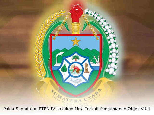 Polda Sumut dan PTPN IV Lakukan MoU Terkait Pengamanan Objek Vital
