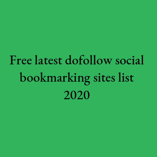 Latest Dofollow Social Bookmarking sites list 2020 ~ Social