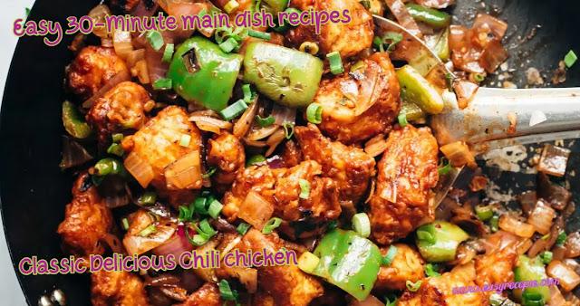 30-Minute Main Dish - Classic Delicious Chili chicken