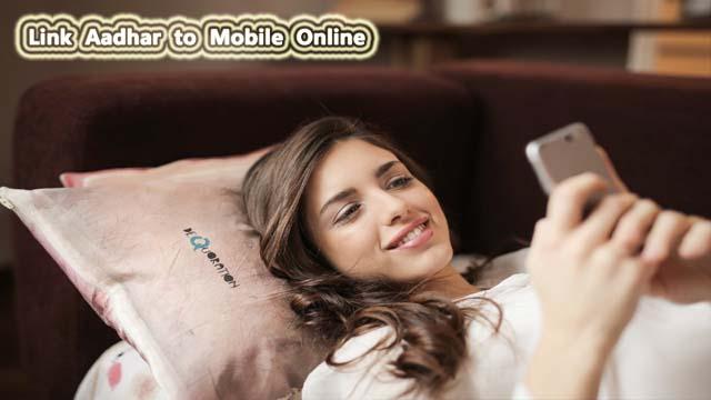 How to Link Aadhar to Mobile Number Online & Offline