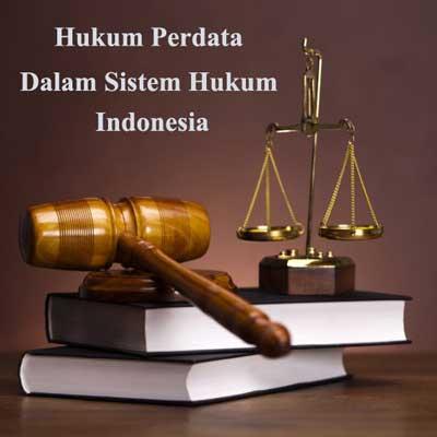 pengertia hukum perdata dalam sistem hukum indonesia