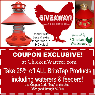Enter to WIN a BriteTap Chick Feeder with base & extra feeder tube, courtesy of ChickenWaterer.com!
