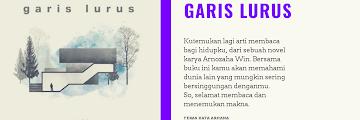 Garis Lurus : Kutemukan Lagi Arti Membaca untuk Hidupku