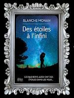 http://unpeudelecture.blogspot.com/2018/05/des-etoiles-linfini-de-blanche-monah.html