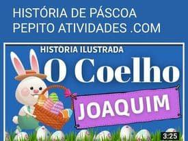 LINDA HISTÓRIA DE PÁSCOA O COELHO JOAQUIM