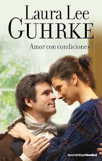 Amor con condiciones 2, Laura Lee Guhrke