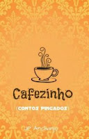https://www.wattpad.com/story/48702633-cafezinho-contos-pingados