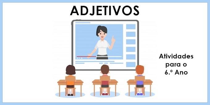 Adjetivos - Semana da Pátria - Atividades de Língua Portuguesa para o 6.º Ano