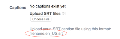 SRT upload button. Caption files must use this naming convention.
