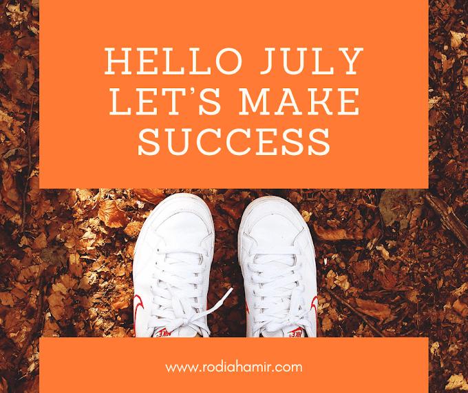 Hello July Let's Make Success