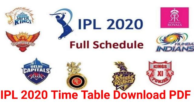 IPL Time tablet 2020 :VIVO IPL 2020 Schedule, Team, Time Table Download PDF