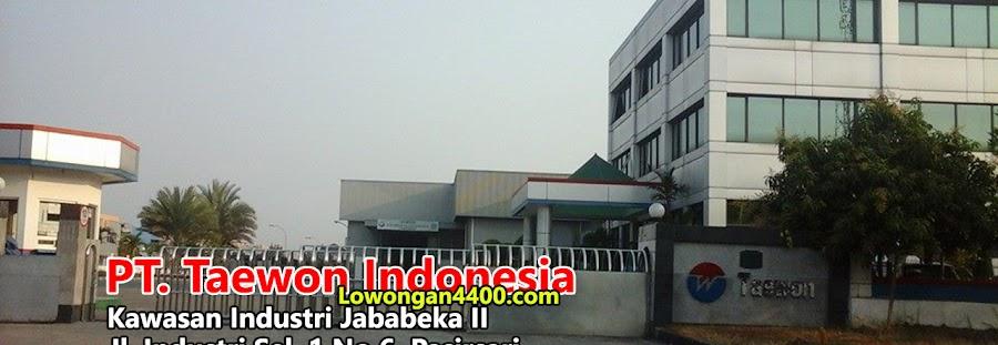 Lowongan Kerja PT Taewon Indonesia Jababeka