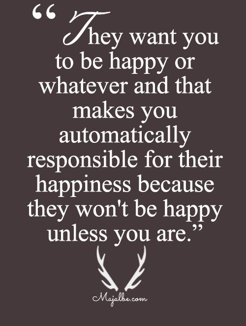 Their Happy Unless You Are